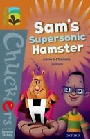 Oxford Reading Tree TreeTops Chucklers: Level 8: Sam's Supersonic Hamster by Gui