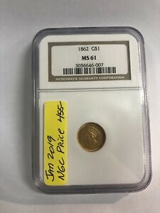1862 Gold Dollar NGC Graded MS 61