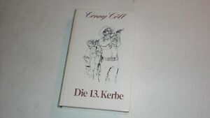 Conny Cöll / Die 13. Kerbe / Western / Reprint / 1960 / Gebunden / Deutsch