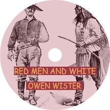 Red Men and White by Owen Wister Western Frontier Audiobook on 1 MP3 CD