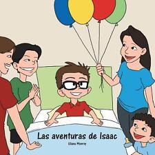 Las Aventuras de Isaac by Eliana Monroy (2013, Paperback)