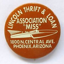 "1968 LINCOLN THRIFT ASSOCIATION ""MISS"" pinback button Hydroplane Boat Racing"