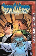 Stormwatch: Lightning strikes / US TPB / Warren Ellis Tom Raney Jim Lee