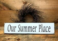 Our Summer Place, Wooden Sign, Lake House Decor