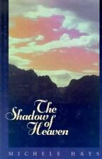 Good, The Shadow of Heaven, Michele Hays, Book