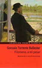 Gonzalo Torrente Ballester. Filomeno, a mi pesar. Colección Premio Planeta.