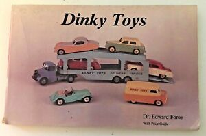 Dinky Toys: With Price Guide by Force, Edward 1988