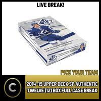 2014-15 UPPER DECK SP AUTHENTIC 12 BOX (FULL CASE) BREAK #H509 - PICK YOUR TEAM