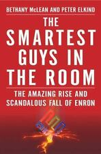 Smartest Guys in the Room: The Amazing Rise and Scandalous Fall of Enron McLean