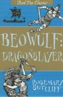 Beowulf: Dragonslayer (Red Fox Classics) by Sutcliff, Rosemary Paperback Book