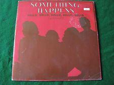 """SOMETHING HAPPENS.. Hello, Hello, Hello, Hello, Hello  (10"""" Vinyl) Ltd Ed Poster"""