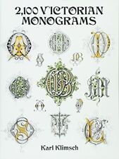 2,100 Victorian Monograms (Lettering, Calligraphy, Typography) by Klimsch, Karl