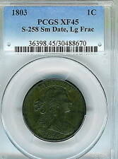 1803 Draped Bust Large Cent : PCGS XF45 Small Date Large Fraction S-258
