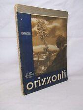 Pietragnoli - Orizzonti. Libro di lettura per la seconda classe elementare -1946