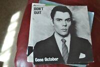 """GENE OCTOBER     DON`T QUIT    7""""  SINGLE     SLIPPED DISCS   1984  SPLAT 001"""