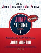 Jump: Jump at Home, Grade 1 : Worksheets for the Jump Math Program by John...