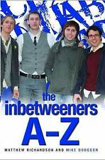The Inbetweeners A-Z by Matthew Richardson, Mike Dodgson, Book, New (Paperback)