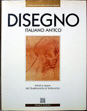 Mario Di Giampaolo (a cura di), Disegno Italiano antico. Artisti e opere dal ...