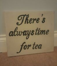 handpainted shabby chic wooden sign there's always time for tea cafe tea room