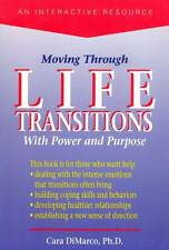 MOVING THROUGH LIFE TRANSITIONS WITH POWER & PURPOSE CARA DIMARCO
