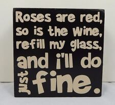 Roses are red, so is the wine, refill my ... - Box sign - Blossom Bucket #37143D