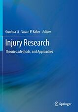 Injury Research: Theories, Methods, and Approaches. Li, Guohua 9781461483687.#