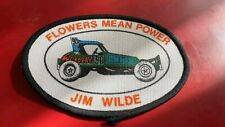 JIM WILDE---FLOWERS MEAN POWER---STICK CAR----1970'S--SEW ON PATCH