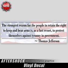 Right to Bear Arms gun sticker Jefferson nra guns decal