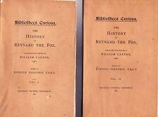 *RRR*-THE HISTORY OF REYNARD THE FOX trans. William Caxton/2vol, 1884, 1 of 250