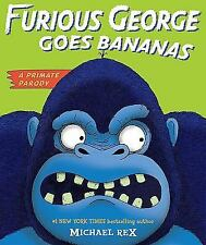 Furious George Goes Bananas: A  Primate Parody-ExLibrary