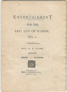 Entertainment for the Last Day of School - 1900s Paine Publishing Juvenile