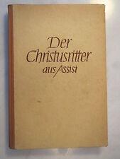 Hilarin Felder - Der Christusritter aus Assisi - 1941