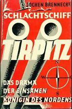 BRENNECKE Jochen, Schlachtschiff Tirpitz