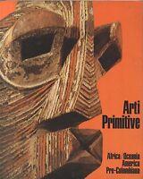 ARTI PRIMITIVE Africa Oceania America Precolombiana 1974 Amilcare Pizzi edit *