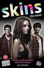 Skins: The Novel, Cronin, Ali, Very Good Book