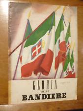 GLORIA DELLE BANDIERE 1942  illustrato