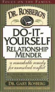 Dr. Rosberg's Do-It-Yourself Relationship Mender With Study Guide by Gary Rosber