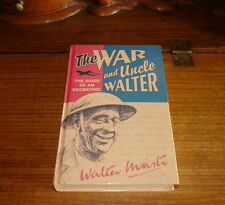 THE WAR AND UNCLE WALTER-THE DIARY OF AN ECCENTRIC BY WALTER MUSTO;EDT.BY  ART M