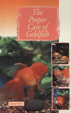 The Proper Care of Goldfish New Book