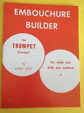Embouchure Builder for Trumpet, by Lowell Little
