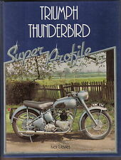 Triumph Thunderbird Super Profile History Specifications Buying Road Tests +