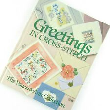 Greetings In Cross-Stitch The Vanessa-Ann Collection Hardcover Book Patterns