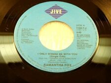 SAMANTHA FOX - I Only Wanna Be With You / Confession - 1988 VG++ CANADA 45