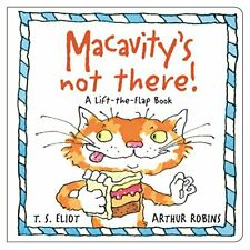 Macavity's Not There!: A Lift-the-Flap Book (Old Possum's Cats) by Eliot, T. S.