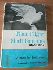 Their Flight Shall Continue, Joan Hicks Int by Nancy Price, Signed .READ.