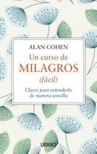 UN CURSO DE MILAGROS FACIL/ A COURSE IN MIRACLES MADE EASY - COHEN, ALAN - NEW P