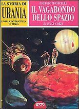 La storia di «Urania» e della fantascienza in Italia. Vol. 2 - [Profondo Rosso]