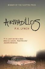 Armadillos by P. K. Lynch (2016, Paperback)