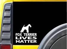 Fox Terrier Lives Matter Sticker k150 6 inch dog decal