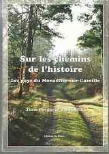 """Livre """"Sur les chemins de l'Histoire """"   Monastier sur Gazeille  . HAUTE LOIRE ."""